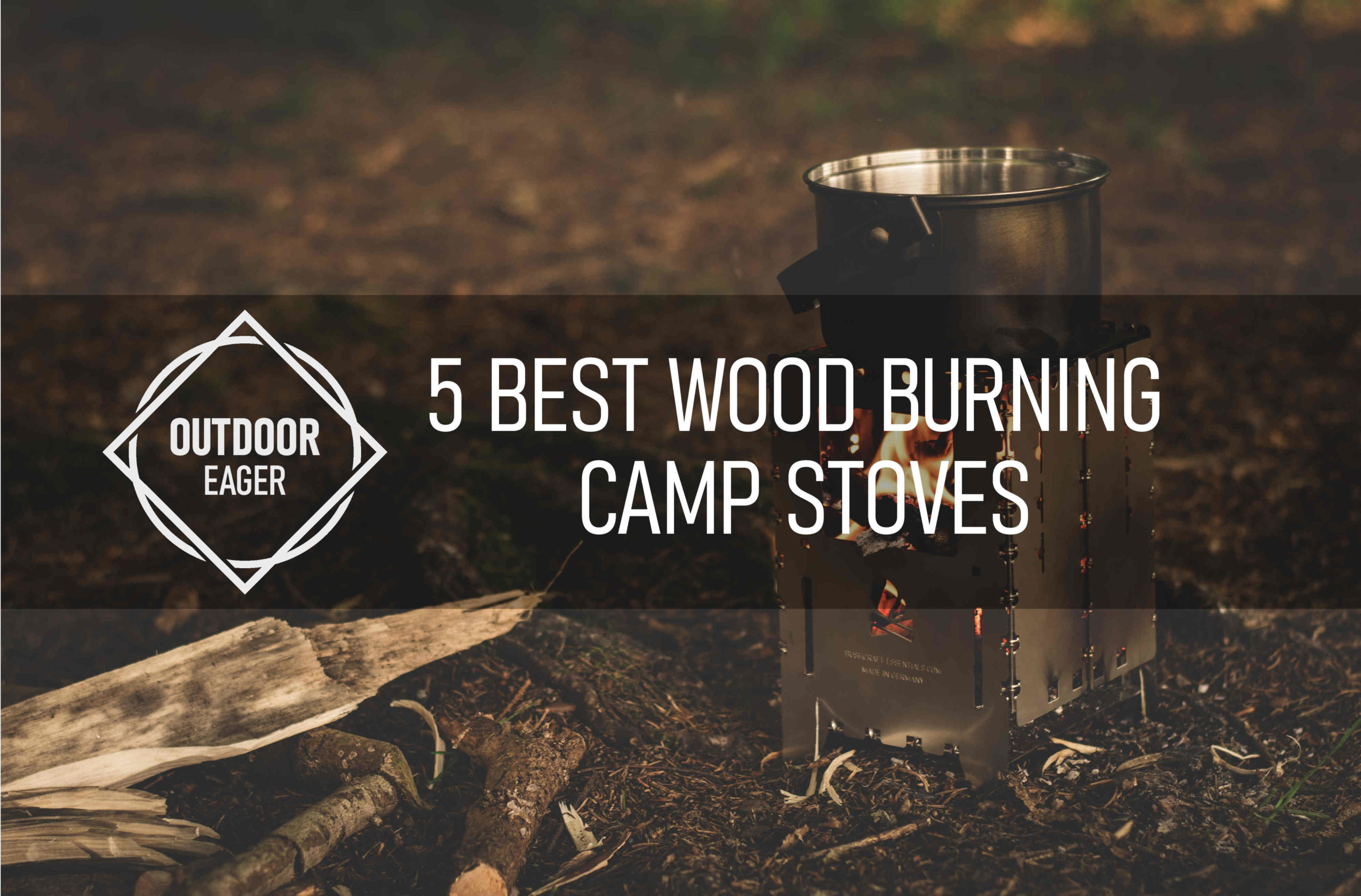 Best Wood Burning Camp Stoves
