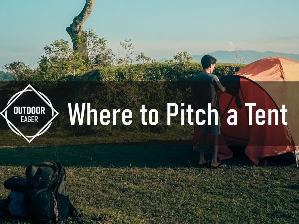 Where to Pitch a Tent