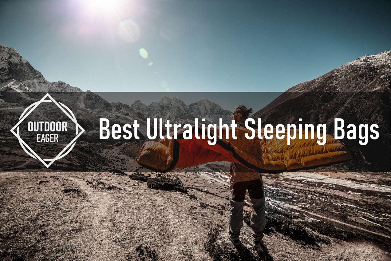 Best Ultralight Sleeping Bags
