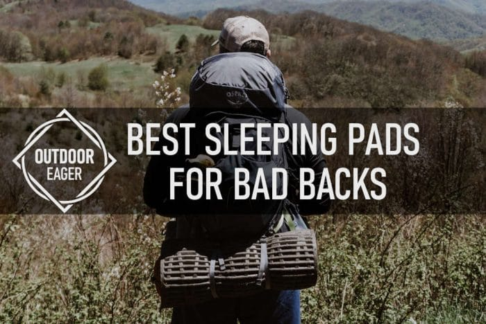 Best sleeping pads for bad backs