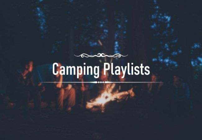 Camping Playlists for Outdoor Activities