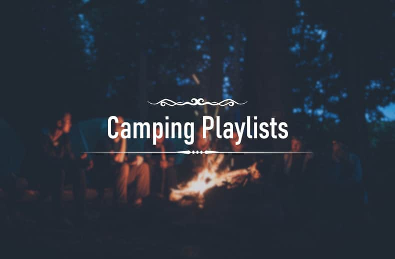 Camping Playlists