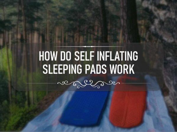 How Do Self Inflating Sleeping Pads Work